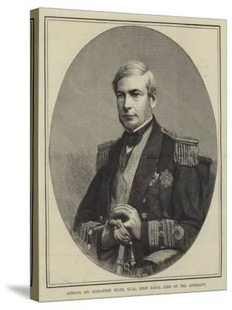 Admiral Sir Alexander Milne, Gcb, First Naval Lord of the Admiralty--Stretched Canvas Print