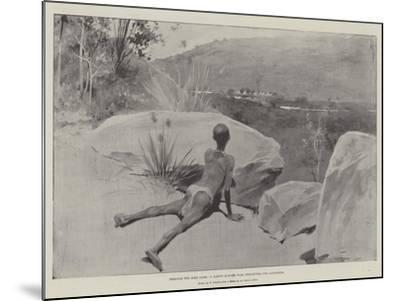Through the Boer Lines, a Native Runner with Despatches for Ladysmith--Mounted Giclee Print