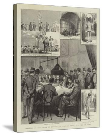 Gambling in the South of Europe, Mr Wildair Tries a System at Cadiz--Stretched Canvas Print