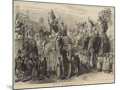 The Royal Visit to India, Arrival of the Prince of Wales at Agra--Mounted Giclee Print