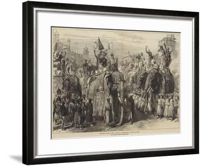The Royal Visit to India, Arrival of the Prince of Wales at Agra--Framed Giclee Print