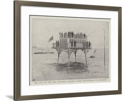 The Car of the New Electric Railway from Rottingdean to Brighton--Framed Giclee Print