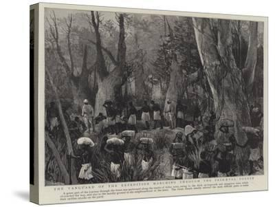 The Vanguard of the Expedition Marching Through the Primaeval Forest--Stretched Canvas Print