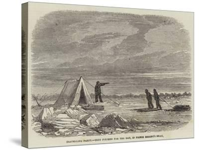 Travelling Party, Tent Pitched for the Day, in Prince Regent's Inlet--Stretched Canvas Print