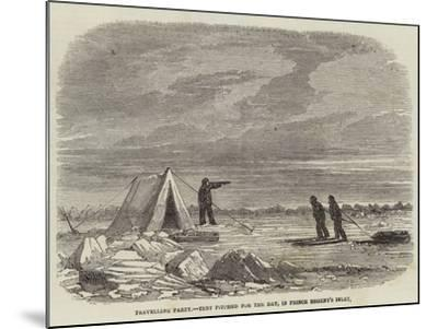 Travelling Party, Tent Pitched for the Day, in Prince Regent's Inlet--Mounted Giclee Print