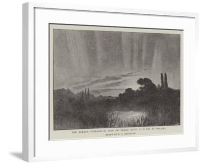 The Aurora Borealis, as Seen on Friday Night at 9 PM at Molesey--Framed Giclee Print