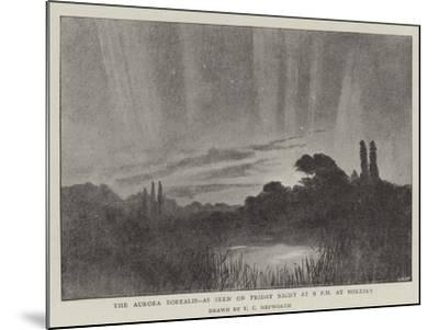 The Aurora Borealis, as Seen on Friday Night at 9 PM at Molesey--Mounted Giclee Print