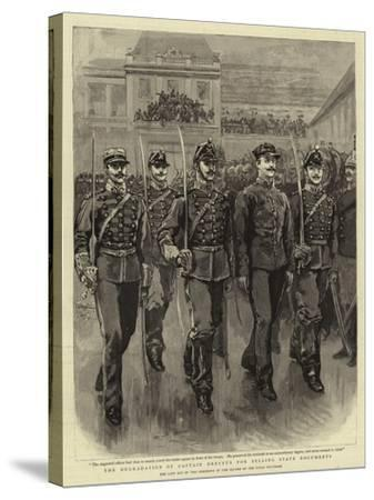 The Degradation of Captain Dreyfus for Selling State Documents--Stretched Canvas Print