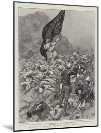 The Battle of Omdurman, the Fight for the Khalifa's Standard--Mounted Giclee Print