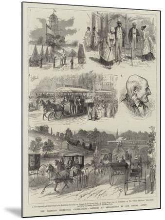 The American Centennial Celebrations, Sketches at Philadelphia--Mounted Giclee Print