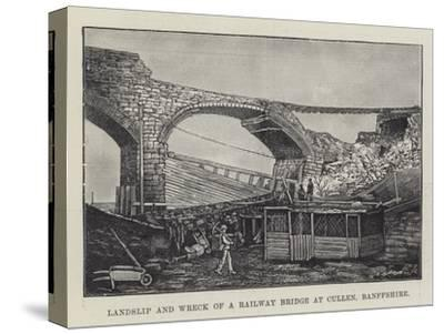 Landslip and Wreck of a Railway Bridge at Cullen, Banffshire--Stretched Canvas Print