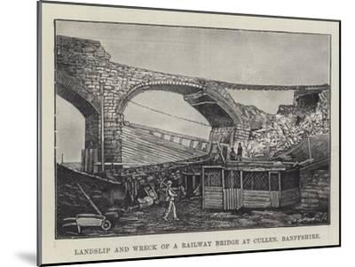 Landslip and Wreck of a Railway Bridge at Cullen, Banffshire--Mounted Giclee Print