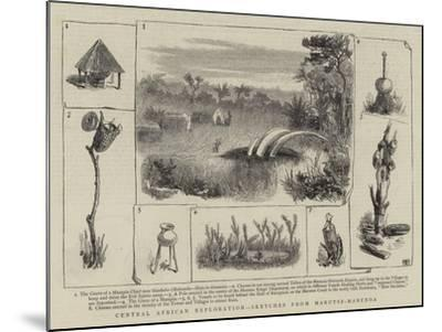 Central African Exploration, Sketches from Marutse-Mabunda--Mounted Giclee Print