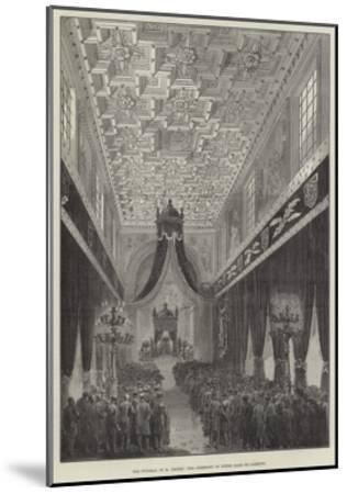 The Funeral of M Thiers, the Ceremony in Notre Dame De Lorette--Mounted Giclee Print