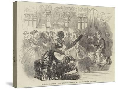 Senora Martinez, The Black Malibran, at Her Majesty's Theatre--Stretched Canvas Print