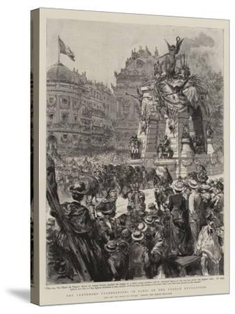 The Centenary Celebrations in Paris of the French Revolution--Stretched Canvas Print
