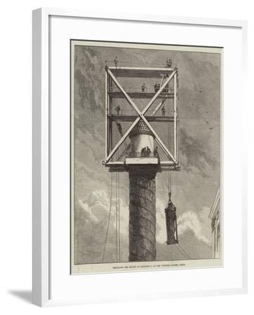 Replacing the Statue of Napoleon I on the Vendome Column, Paris--Framed Giclee Print