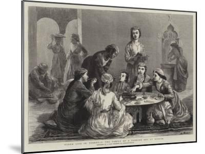 Harem Life in Turkey, I, the Family of a Turkish Bey at Dinner--Mounted Giclee Print