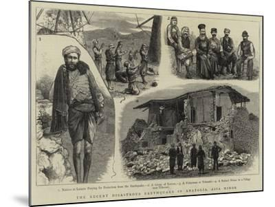The Recent Disastrous Earthquake in Anatolia, Asia Minor--Mounted Giclee Print