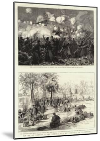 Scenes at Buenos Ayres During the Revolution in Argentina--Mounted Giclee Print