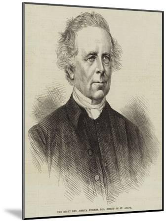 The Right Reverend Joshua Hughes, Dd, Bishop of St Asaph--Mounted Giclee Print