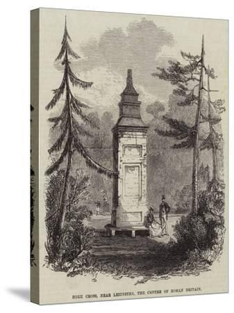 High Cross, Near Leicester, the Centre of Roman Britain--Stretched Canvas Print