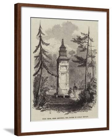 High Cross, Near Leicester, the Centre of Roman Britain--Framed Giclee Print