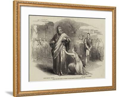 Scene from the Opera of Norma, at Her Majesty's Theatre--Framed Giclee Print