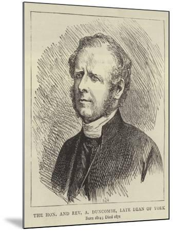 The Honourable and Reverend a Duncombe, Late Dean of York--Mounted Giclee Print