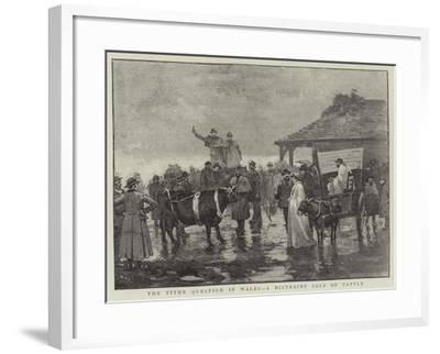 The Tithe Question in Wales, a Distraint Sale of Cattle--Framed Giclee Print