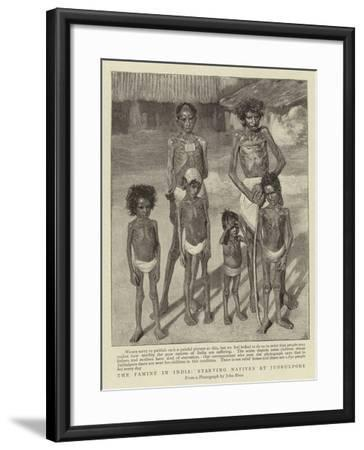The Famine in India, Starving Natives at Jubbulpore--Framed Giclee Print