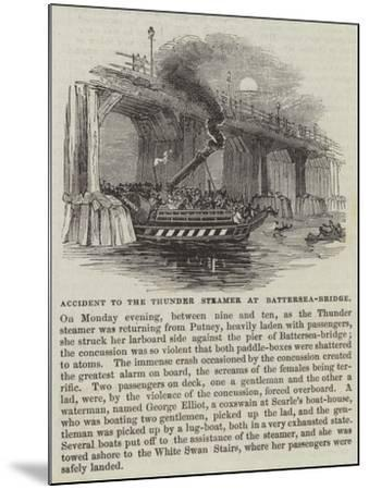 Accident to the Thunder Steamer at Battersea-Bridge--Mounted Giclee Print