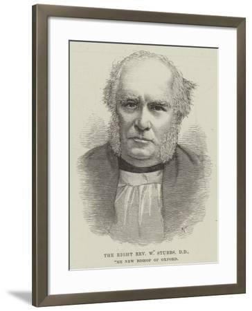 The Right Reverend W Stubbs, the New Bishop of Oxford--Framed Giclee Print