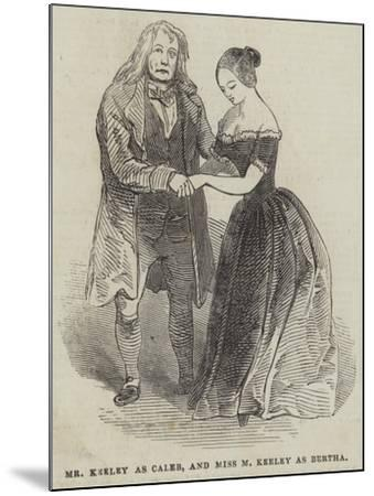 Mr Keeley as Caleb, and Miss M Keeley as Bertha--Mounted Giclee Print