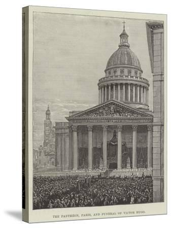 The Pantheon, Paris, and Funeral of Victor Hugo--Stretched Canvas Print