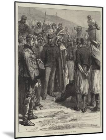 The French in Tunis, a Military Sentence of Death--Mounted Giclee Print