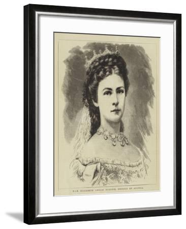 Him Elizabeth Amelie Eugenie, Empress of Austria--Framed Giclee Print