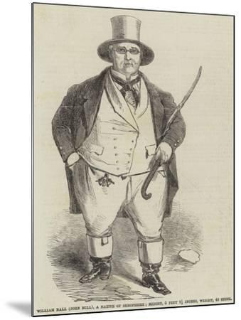 William Ball (John Bull), a Native of Shropshire--Mounted Giclee Print