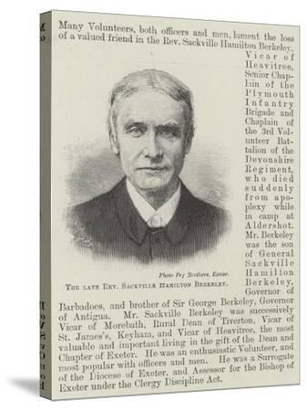 The Late Reverend Sackville Hamilton Berkeley--Stretched Canvas Print