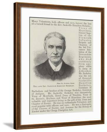 The Late Reverend Sackville Hamilton Berkeley--Framed Giclee Print