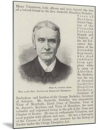 The Late Reverend Sackville Hamilton Berkeley--Mounted Giclee Print