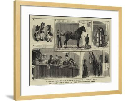 The Cart-Horse Show at the Agricultural Hall--Framed Giclee Print