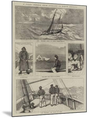 A Yacht Voyage from England to North America--Mounted Giclee Print