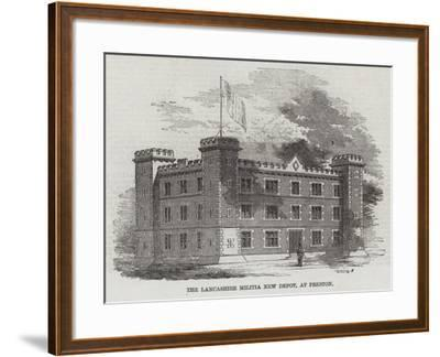The Lancashire Militia New Depot, at Preston--Framed Giclee Print