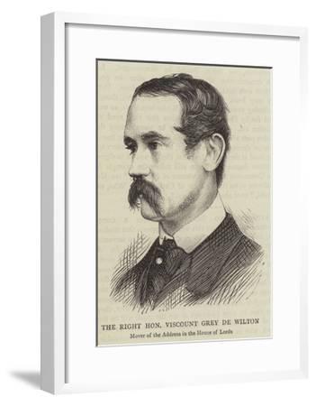 The Right Honourable Viscount Grey De Wilton--Framed Giclee Print