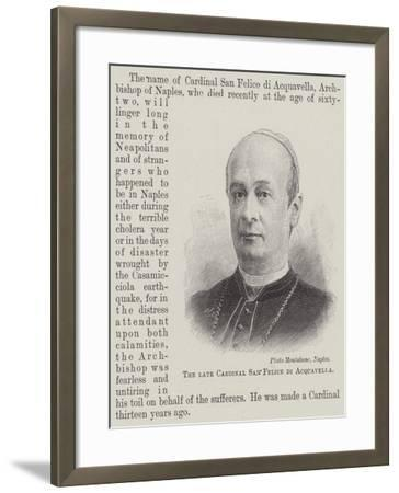 The Late Cardinal San Felice Di Acquavella--Framed Giclee Print