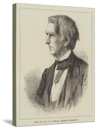 The Late Mr W H Seward, American Statesman--Stretched Canvas Print