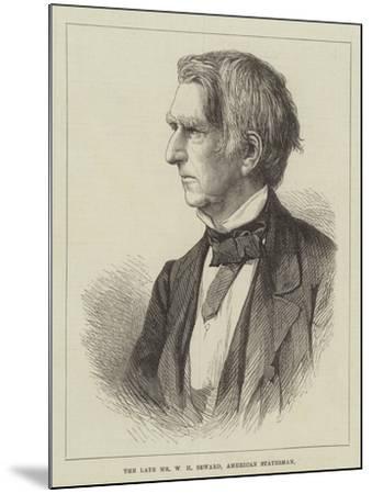The Late Mr W H Seward, American Statesman--Mounted Giclee Print