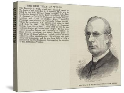 Reverend Dr E H Plumptre, New Dean of Wells--Stretched Canvas Print
