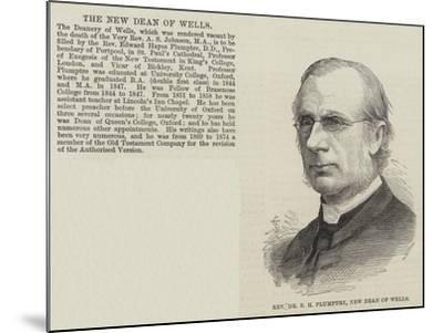Reverend Dr E H Plumptre, New Dean of Wells--Mounted Giclee Print